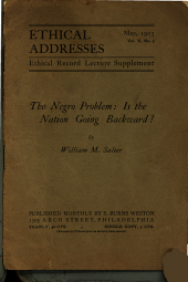 The Negro Problem: Is the Nation Going Backward?