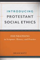 Introducing Protestant Social Ethics PDF