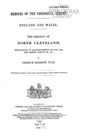 The Geology of North Cleveland: (Explanation of Quarter-sheets 104 S.W.S.E., New Series, Sheets 34, 35)