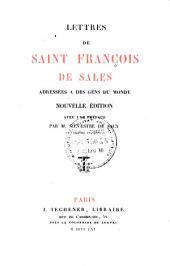 Lettres de Saint François de Sales adressées à des gens du monde