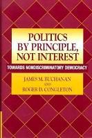 Politics by Principle  Not Interest PDF