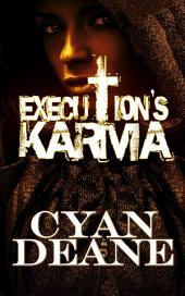 Execution's Karma
