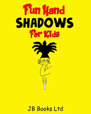 Fun Hand Shadows For Kids PDF