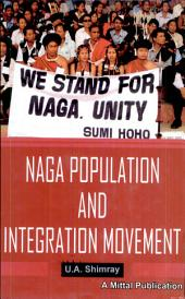 Naga Population and Integration Movement: Documentation