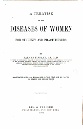 A Treatise on the Diseases of Women: For Students and Practitioners