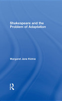 Shakespeare and the Problem of Adaptation PDF