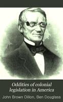 Oddities of Colonial Legislation in America PDF