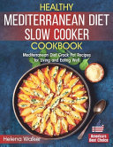 Healthy Mediterranean Diet Slow Cooker Cookbook
