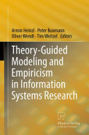 Theory-Guided Modeling and Empiricism in Information Systems Research