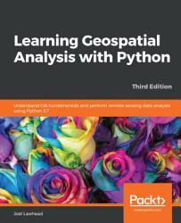 Learning Geospatial Analysis with Python PDF