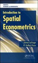 Introduction to Spatial Econometrics