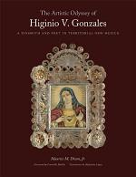 The Artistic Odyssey of Higinio V. Gonzales