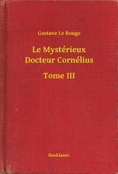 Le Mystérieux Docteur Cornélius -: Volume3