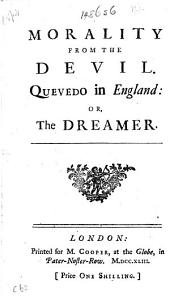 Morality from the Devil. Quevedo in England: or, the Dreamer
