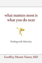 What Matters Most Is What You Do Next Book PDF