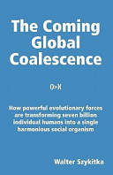 The Coming Global Coalescence