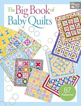 The Big Book of Baby Quilts PDF