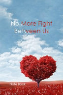 No More Fight Between Us