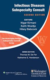 The Washington Manual of Infectious Disease Subspecialty Consult: Edition 2