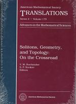 Solitons, Geometry, and Topology: On the Crossroad