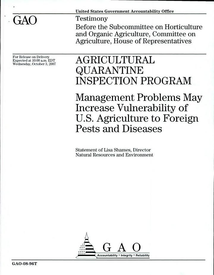 Agricultural Quarantine Inspection Program: Management Problems May Increase Vulnerability of U.S. Agriculture to Foreign Pests and Diseases