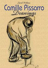 Camille Pissarro: Drawings