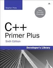 C++ Primer Plus: C++ Primer Plus _p6, Edition 6