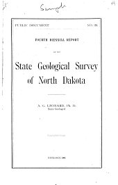 Biennial Report - State Geological Survey of North Dakota: Issue 4
