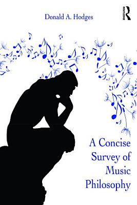 A Concise Survey of Music Philosophy