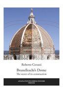 Brunelleschi S Dome The Secret Of Its Construction Book PDF