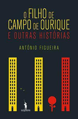 O Filho de Campo de Ourique e Outras Hist  rias PDF