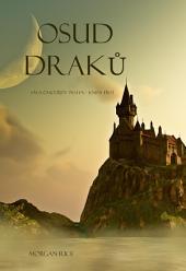Osud Draků (Sága Čarodějův Prsten – Kniha Třetí)