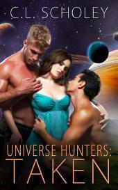 Universe Hunters: Taken