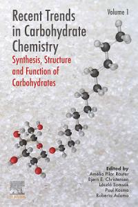 Recent Trends in Carbohydrate Chemistry