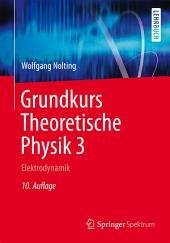 Grundkurs Theoretische Physik 3: Elektrodynamik, Ausgabe 10