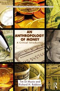 An Anthropology of Money PDF
