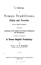 A Collection of Temne Traditions: Fables and Proverbs, with an English Translation : as Also Some Specimens of the Author's Own Temne Compositions and Translations : to which is Appended a Temne-English Vocabulary