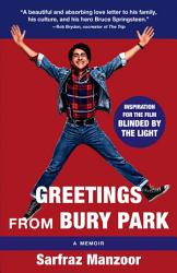 Greetings From Bury Park Blinded By The Light Movie Tie In  PDF