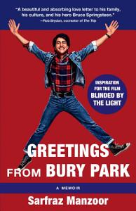 Greetings from Bury Park (Blinded by the Light Movie Tie-In)