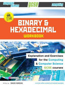 Binary and Hexadecimal Workbook for Gcse Computer Science and Computing PDF