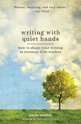 Writing With Quiet Hands PDF