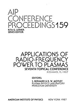Applications of Radio frequency Power to Plasmas PDF