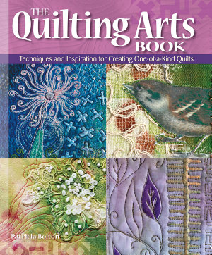 The Quilting Arts Book PDF