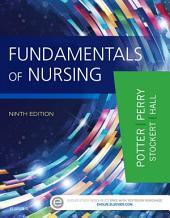 Fundamentals of Nursing: Edition 9