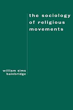 The Sociology of Religious Movements PDF