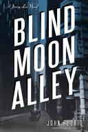 Blind Moon Alley PDF