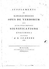 Supplementi ad Barnabae Brissonii opus de verborum quae ad ius civile pertinent significatione specimen 1: Volume 5