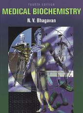 Medical Biochemistry: Edition 4