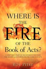 Where Is the Fire of the Book of Acts?