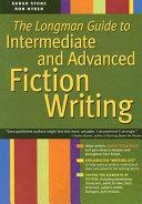 The Longman Guide to Intermediate and Advanced Fiction Writing PDF
